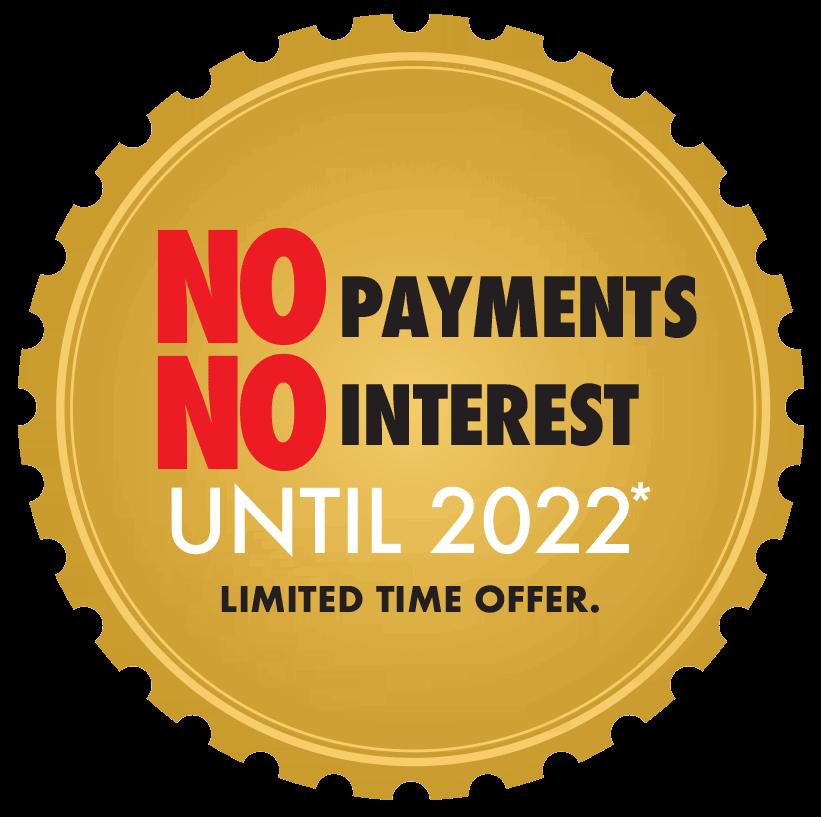No interest No payments until 2022